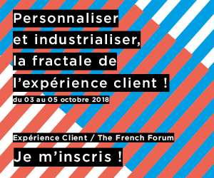 EXPERIENCE CLIENT / THE FRENCH FORUM 6ème édition